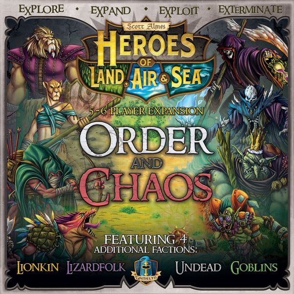 Heroes of Land Air And Sea Order and Chaos